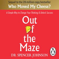 Out of the Maze - Spencer Johnson