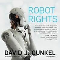 Robot Rights - David J. Gunkel