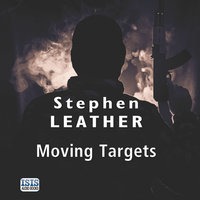 Moving Targets - Stephen Leather