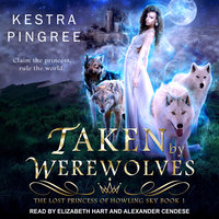 Taken by Werewolves - Kestra Pingree