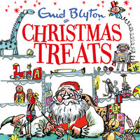 Christmas Treats - Enid Blyton