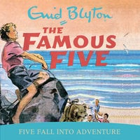 Five Fall Into Adventure - Enid Blyton