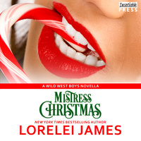 Mistress Christmas - Lorelei James