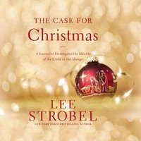 The Case for Christmas - Lee Strobel