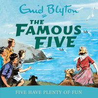 Five Have Plenty Of Fun - Enid Blyton