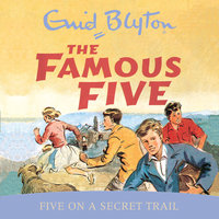 Five On A Secret Trail - Enid Blyton