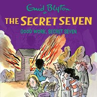 Good Work, Secret Seven - Enid Blyton