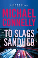 To slags sandhed - Michael Connelly