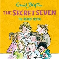 The Secret Seven - Enid Blyton