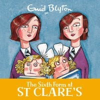 The Sixth Form at St Clare's - Enid Blyton