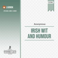 Irish Wit and Humour - Anonymous