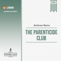 The Parenticide Club - Ambrose Bierce