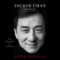 Never Grow Up - Jackie Chan
