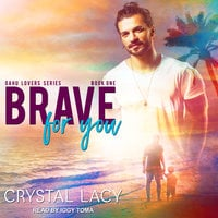 Brave for You - Crystal Lacy