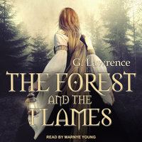 The Forest and The Flames - G. Lawrence