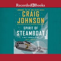 Spirit of Steamboat - Craig Johnson