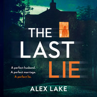The Last Lie - Alex Lake