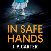 In Safe Hands - J. P. Carter
