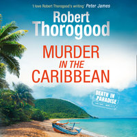Murder in the Caribbean - Robert Thorogood