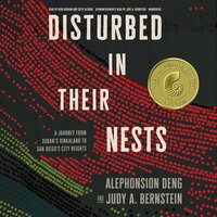 Disturbed in Their Nests - Alephonsion Deng, Judy A. Bernstein