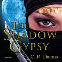 The Shadow Gypsy - C.R. Daems