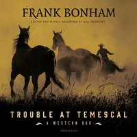 Trouble at Temescal - Frank Bonham