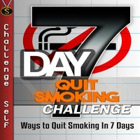 7-Day Quit Smoking Challenge - Challenge Self