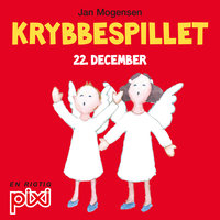 22. december: Krybbespillet - Jan Mogensen
