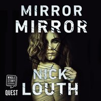 Mirror Mirror - Nick Louth
