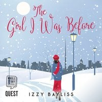 The Girl I Was Before - Izzy Bayliss