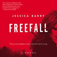 Freefall: A Novel - Jessica Barry