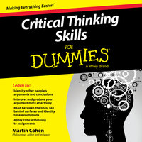 Critical Thinking Skills For Dummies - Martin Cohen