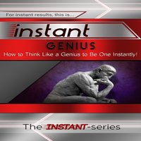 Instant Genius - The INSTANT-Series