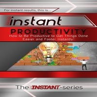 Instant Productivity - The INSTANT-Series