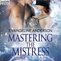 Mastering the Mistress - Evangeline Anderson