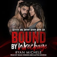 Bound by Wreckage - Ryan Michele