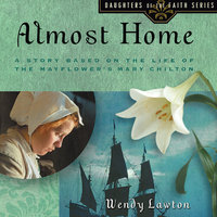 Almost Home - Wendy Lawton