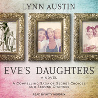 Eve's Daughters - Lynn Austin