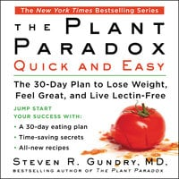 The Plant Paradox Quick and Easy - Steven R Gundry