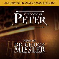 Peter: An Expositional Commentary - Chuck Missler