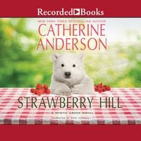 Strawberry Hill - Catherine Anderson