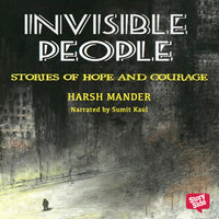 Invisible People - Harsh Mander