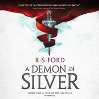 A Demon in Silver - R. S. Ford