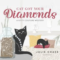 Cat Got Your Diamonds - Julie Chase