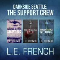 Darkside Seattle: The Support Crew - Lee French