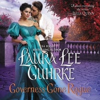 Governess Gone Rogue - Laura Lee Guhrke