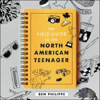 The Field Guide to the North American Teenager - Ben Philippe