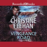 Vengeance Road - Christine Feehan