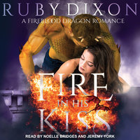 Fire in His Kiss - Ruby Dixon