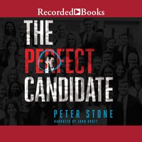 The Perfect Candidate - Peter Stone